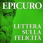 Lettera sulla felicità    Epicuro