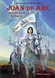 Joan of Arc, Paul B. Thompson, 0766027163
