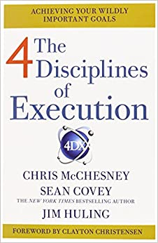 4 disciplines of execution getting strategy done sean covey 9780857205827 books. Black Bedroom Furniture Sets. Home Design Ideas