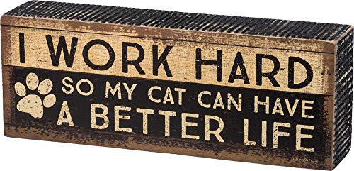 - Primitives by Kathy Distressed Box Sign, Cat Better Life