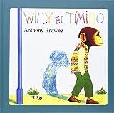 Willy el Tímido, Anthony Browne, 9681636538