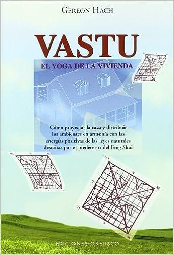 Vastu-El yoga de la vivienda (FENG-SHUI): Amazon.es: GEREON ...