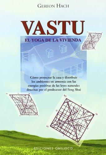 Descargar Libro Vastu-el Yoga De La Vivienda Gereon Hach