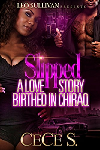 Search : Slipped: A Love Story Birthed In Chiraq
