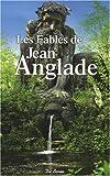 """Afficher """"Les fables de Jean Anglade"""""""