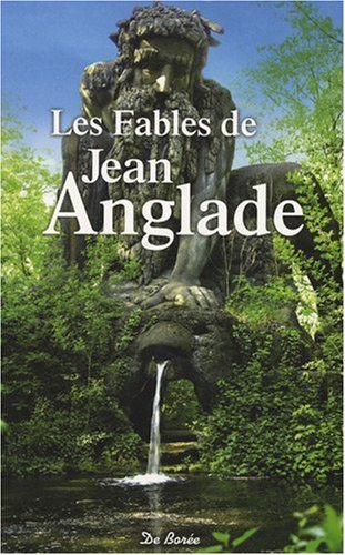 Les fables de Jean Anglade