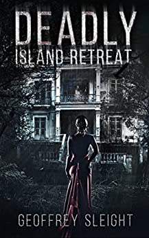 Download for free Deadly Island Retreat