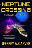 Neptune Crossing (The Chaos Chronicles Book 1)