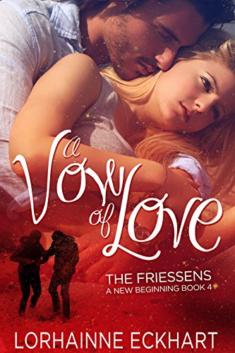Book cover image for A Vow of Love, A Friessen Family Christmas (The Friessens: A New Beginning Book 4)