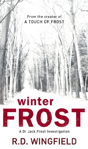 Winter Frost (1999) (Book) written by R.D. Wingfield