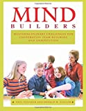 img - for Mind Builders: Multidisciplinary Challenges for Cooperative Team-building and Competition book / textbook / text book