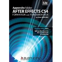 APPRENDRE AFTEREFFECTS CS4 : FORMATION SUR LES FONDAMENTAUX