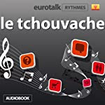 EuroTalk Rhythme le tchouvache |  EuroTalk Ltd