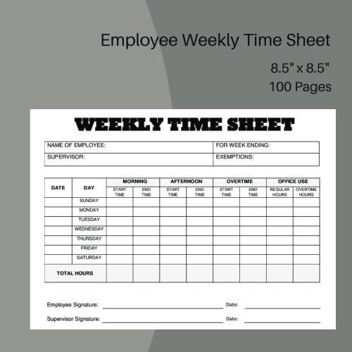 Employee Weekly Time Sheet: Employee weekly time sheet size
