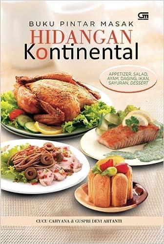 Buku Pintar Masak Hidangan Kontinental Indonesian Edition Cucu