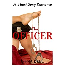 The Officer: a Short and Sexy Romance