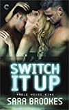 Switch It Up (Noble House Kink Book 2)