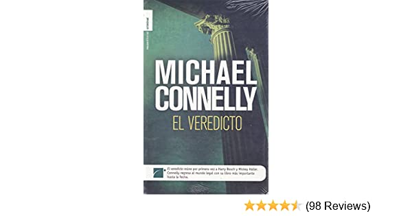 El Veredicto (Spanish Edition): Michael Connelly : 9788499180649: Amazon.com: Books