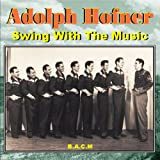 Adolph Hofner: Swing With The Music
