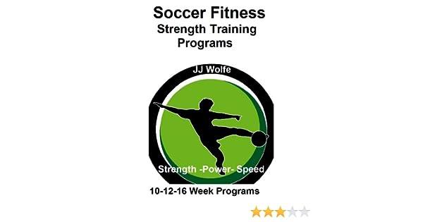 Soccer Fitness- Strength Training Programs