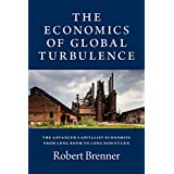 The Economics of Global Turbulence: The Advanced Capitalist Economies from Long Boom to Long Downturn, 1945– 2005