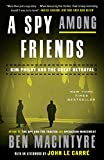 A Spy Among Friends: Kim Philby and the Great