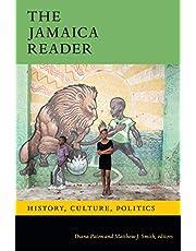 The Jamaica Reader: History, Culture, Politics
