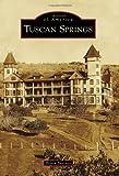 Tuscan Springs, Bryon Burruss, 1467131229