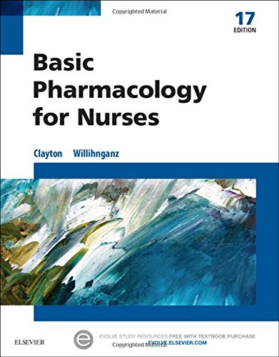 Basic Pharmacology for Nurses, 17e by Michelle Willihnganz Bruce D Clayton