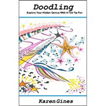 DOODLING.Explore Your Hidden Genius with a Felt-tip Pen