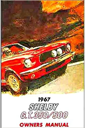 Shelby Mustang Gt  Owners Instruction Operating Manual Users Guide  Ford Paperback Unabridged