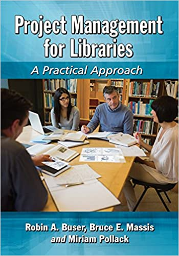 Amazon project management for libraries a practical approach project management for libraries a practical approach 1st edition kindle edition fandeluxe Gallery