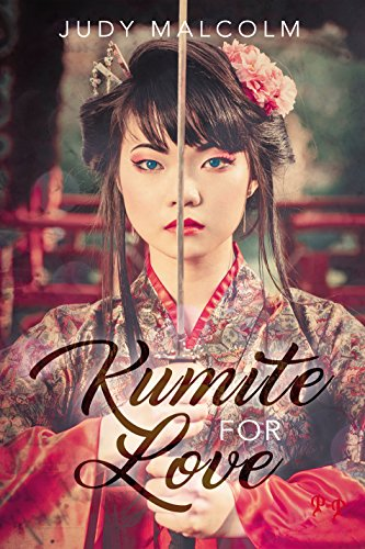 Kumite For Love by [Malcolm, Judy]