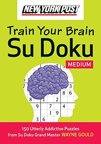 Read Online New York Post Train Your Brain Su Doku: Medium PDF