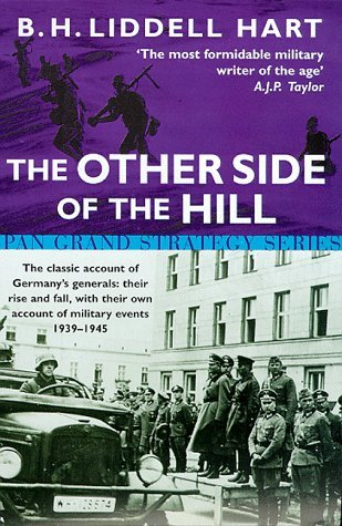The Other Side of the Hill (Pan Grand Strategy) by B. H. Liddell Hart (1999-01-01) (Strategy Bh Liddell Hart)