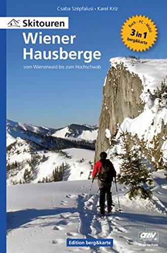 Skitouren Wiener Hausberge   Vom Wienerwald Bis Zum Hochschwab