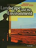 Landscape and the Environment, Jane Bingham, 1410922405
