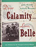 img - for Dear Calamity . . . Love, Belle book / textbook / text book