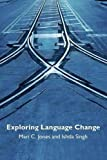 img - for Exploring Language Change book / textbook / text book
