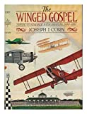 img - for The Winged Gospel: America's Romance with Aviation, 1900-1950 book / textbook / text book