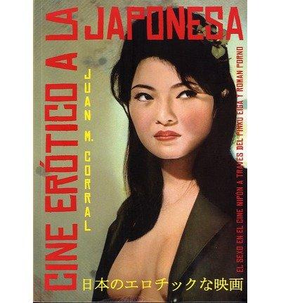 Cine er?tico a la japonesa (Paperback)(Spanish) - Common