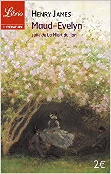 Book Maud-Evelyn, suivi de La Mort du lion