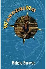 Wandering by Melissa Burovac (2014-06-17) Paperback