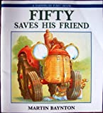 Fifty Saves His Friend, Martin Baynton, 0517560224