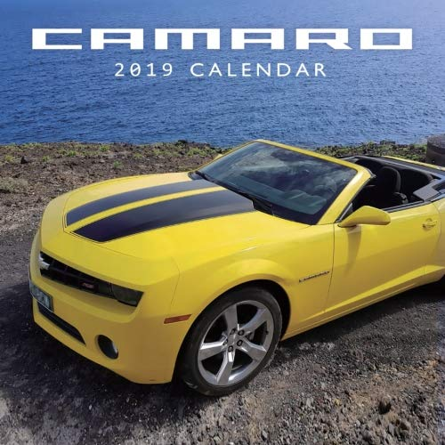 Camaro Calendar 2019: 2019 Monthly Calendar with USA Holidays & Observances, Full Color Photos,Super Car Calendar, Automobile Calendar (2019 Supercar Calendar) (Volume 9)