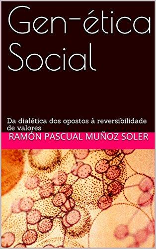 Amazon.com: Gen-ética Social: Da dialética dos opostos à ...