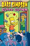 Bart Simpson Class Clown, Matt Groening, 0061976296