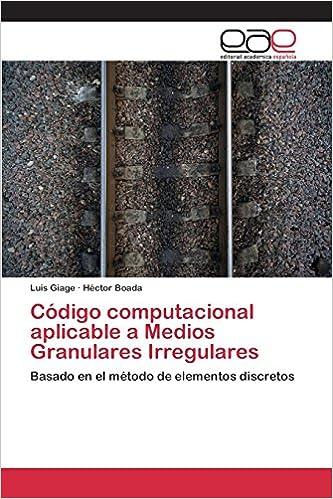 Book Código computacional aplicable a Medios Granulares Irregulares