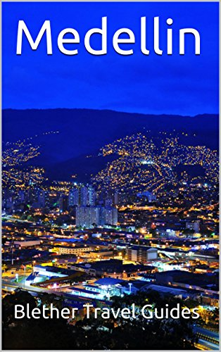 amazon com medellin colombia 50 tips for tourists backpackers rh amazon com Colombia Sunset Cartagena Colombia