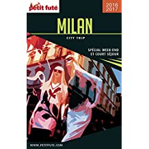 Milan 2016/2017 City trip Petit Futé (French Edition)